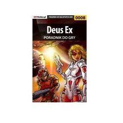 "Deus Ex - poradnik do gry - Michał ""Humanghost"" Natkowski, mass(a"