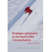 E-booki, Strategie optymalne w mechanice lotu i biomechanice - Ryszard Maroński (PDF)