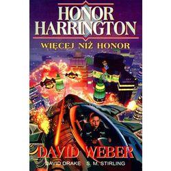 Honor Harrington. Więcej niż Honor (opr. miękka)