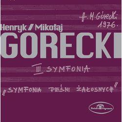 Henryk Mikolaj Gorecki: III Symfonia Piesni Zalosnych Op. 36