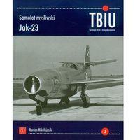 Historia, Samolot myśliwski Jak -23 - Marian Mikołajczuk (opr. miękka)