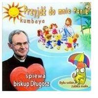 Piosenki dla dzieci, Biskup Długosz śpiewa - Była sobie żabka mała (piosenki z morałem).