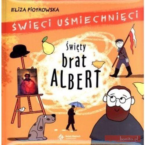 Książki dla dzieci, ŚWIĘTY BRAT ALBERT (opr. twarda)