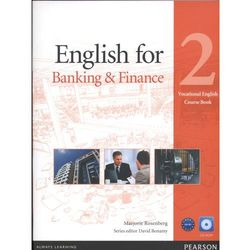 English For Banking And Finance 2 Vocational English Course Book With Cd-Rom (opr. miękka)