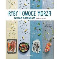 Hobby i poradniki, Ryby i owoce morza - Alcantara Lorenza (opr. miękka)