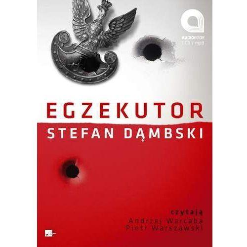 Audiobooki, Egzekutor - Stefan Dąmbski