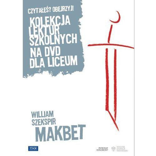 Dramaty i melodramaty, Makbet - Telewizja Polska OD 24,99zł DARMOWA DOSTAWA KIOSK RUCHU