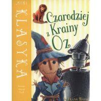 Literatura młodzieżowa, Czarodziej z Krainy Oz (opr. miękka)