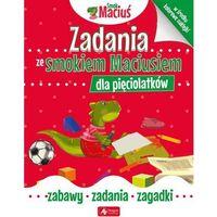 Książki dla dzieci, Zadania ze smokiem Maciusiem dla pięciolatków - Praca zbiorowa (opr. broszurowa)