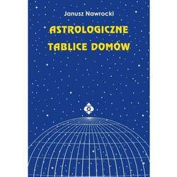 Astrologiczne tablice domów (opr. broszurowa)