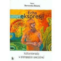 Echa ekspresji - Wysyłka od 3,99 - porównuj ceny z wysyłką (opr. miękka)
