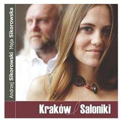 Maja Sikorowska, Andrzej Sikorowski - Kraków Saloniki