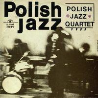 Jazz, Polish Jazz Quartet - POLISH JAZZ QUARTET (POLISH JAZZ)