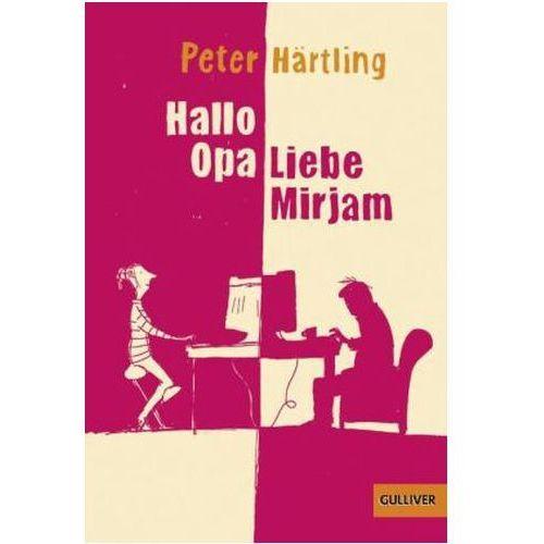 Pozostałe książki, Hallo Opa - Liebe Mirjam Härtling, Peter