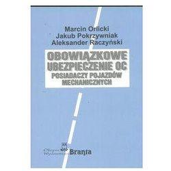 Obowiązkowe ubezpieczenia OC - Marcin Orlicki