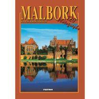 Albumy, Malbork i okolice wersja angielska. Malbork and surroundings [Mieczysław Haftka]