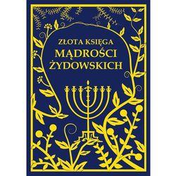 Złota księga Mądrości Żydowskich (opr. twarda)