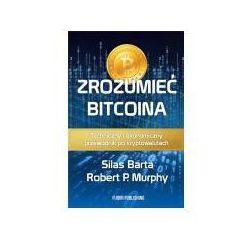 Zrozumieć Bitcoina - Silas Barta, Robert P. Murphy (opr. miękka)