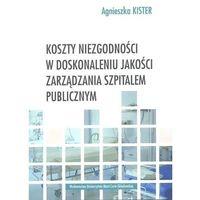 Biblioteka biznesu, Koszty niezgodności w doskonaleniu jakości.. (opr. broszurowa)