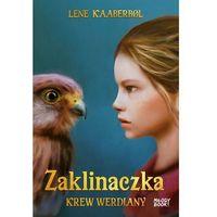 Książki fantasy i science fiction, Zaklinaczka Krew Werdiany (opr. miękka)