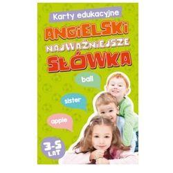 Karty Edukacyjne. Angielski Najważniejsze Słówka. 3-5 Lat