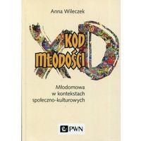 Paranauki i zjawiska paranormalne, Kod młodości - Anna Wileczek (opr. miękka)