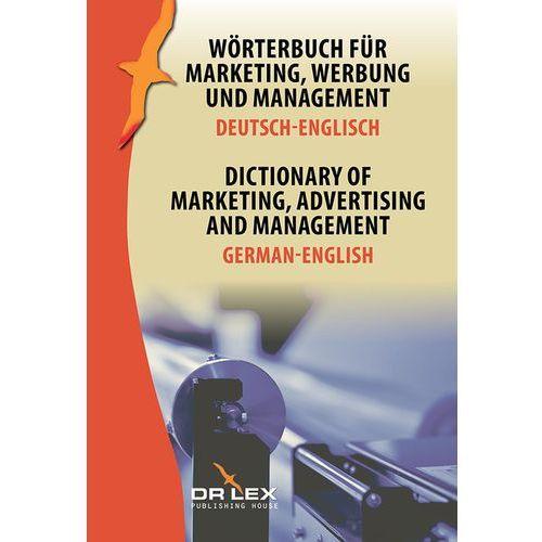 Biblioteka biznesu, Dictionary of Marketing Advertising and Management German-English - Dostawa 0 zł (opr. miękka)