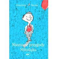 Książki dla młodzieży, Nieznane przygody Mikołajka (opr. twarda)