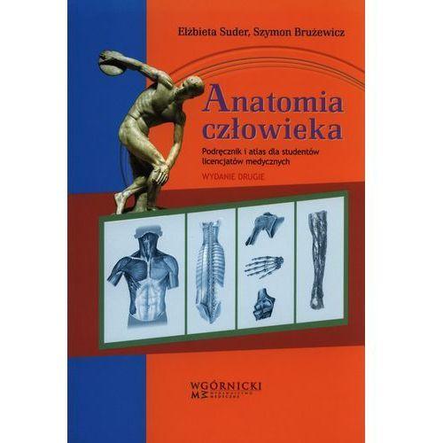 Książki medyczne, Anatomia człowieka. Podręcznik i atlas dla studentów licencjatów (opr. miękka)