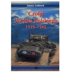Czołgi Wojska Polskiego 1939-1945 (opr. broszurowa)