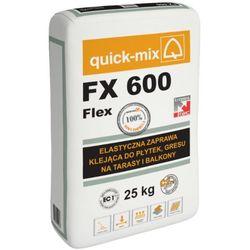 FX 600 FLEX ELASTYCZNA ZAPRAWA KLEJĄCA QUICK-MIX