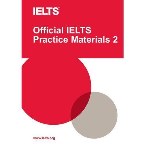 Książki do nauki języka, Official IELTS Practice Materials 2 + DVD & Sample Answers (opr. miękka)