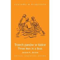 E-booki, Three Men in a Boat / Trzech panów w łódce - J.K. Jerome