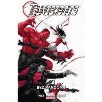 Książki fantasy i science fiction, Thunderbolts Bez pardonu Tom 1 - Wysyłka od 3,99 - porównuj ceny z wysyłką (opr. miękka)