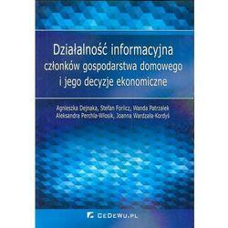 Działalność informacyjna członków gospodarstwa domowego i jego decyzje ekonomiczne (opr. miękka)