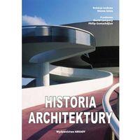 Słowniki, encyklopedie, Historia architektury - Wysyłka od 3,99 - porównuj ceny z wysyłką (opr. twarda)
