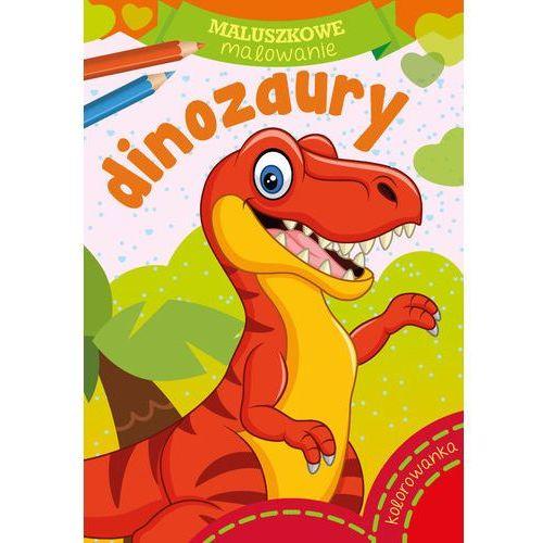 Książki dla dzieci, Maluszkowe malowanie. Dinozaury (opr. miękka)