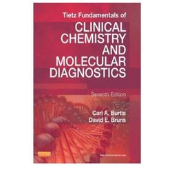 Tietz Fundamentals of Clinical Chemistry and Molecular Diagnostics (opr. twarda)