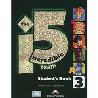 Książki do nauki języka, The Incredible 5 Team 3. Podręcznik + Interactive eBook (opr. miękka)