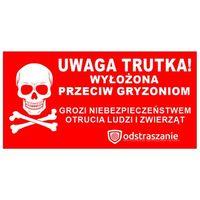 Środki na szkodniki, Naklejka ostrzegawcza, etykieta UWAGA TRUTKA WYŁOŻONA.