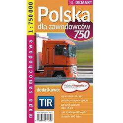 Polska Tir 1:750 000 Mapa Samochodowa Dla Zawodowców (opr. miękka)