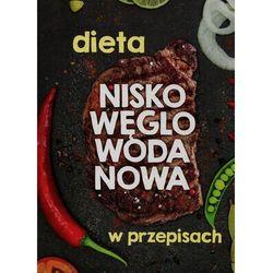 Dieta niskowęglowodanowa w przepisach (opr. twarda)