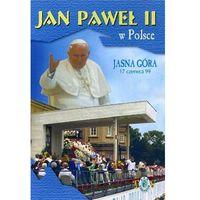 Filmy religijne i teologiczne, Jan Paweł II w Polsce 1999 r - JASNA GÓRA - DVD
