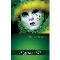 Dramat, Marionetki (opr. miękka)