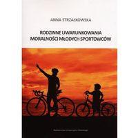 E-booki, Rodzinne uwarunkowania moralności młodych sportowców