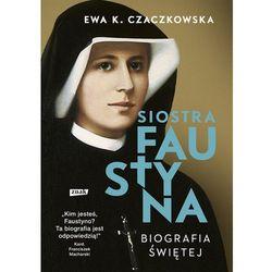 Siostra Faustyna. Biografia świętej (opr. broszurowa)