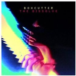 Boxcutter - Dissolve, The