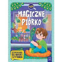 Książki dla dzieci, Magiczne piórko. duże litery. opowiadania do nauki czytania (opr. miękka)