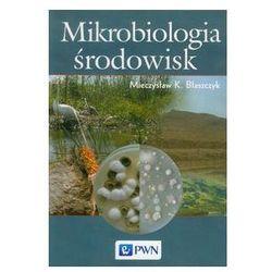 Mikrobiologia środowisk. (opr. miękka)