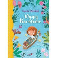 Książki dla dzieci, Wyspy Koralowe (opr. twarda)